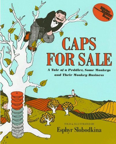Caps for Sale by Esphyr Slobodkina.jpg