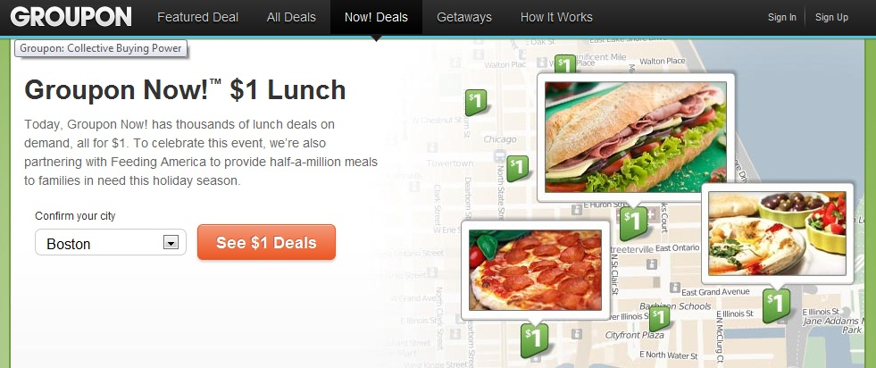 Groupon Now! $1 Lunch