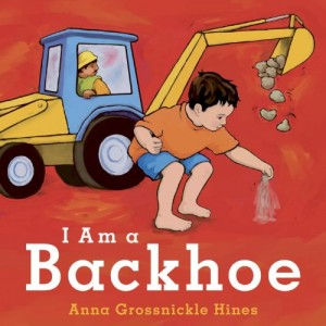 I Am a Backhoe